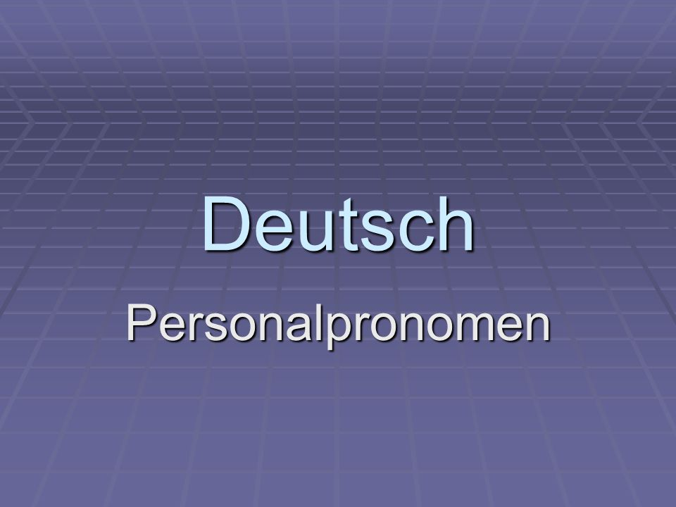 Deutsch Personalpronomen