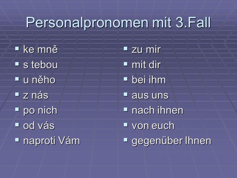 Personalpronomen mit 3.Fall