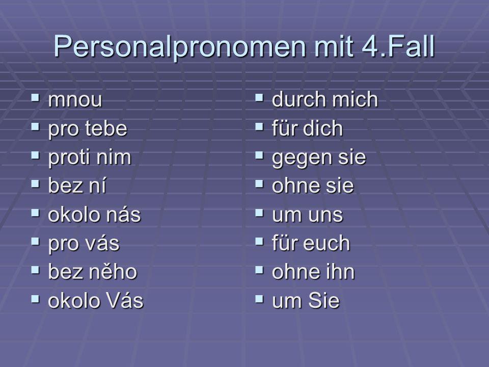 Personalpronomen mit 4.Fall