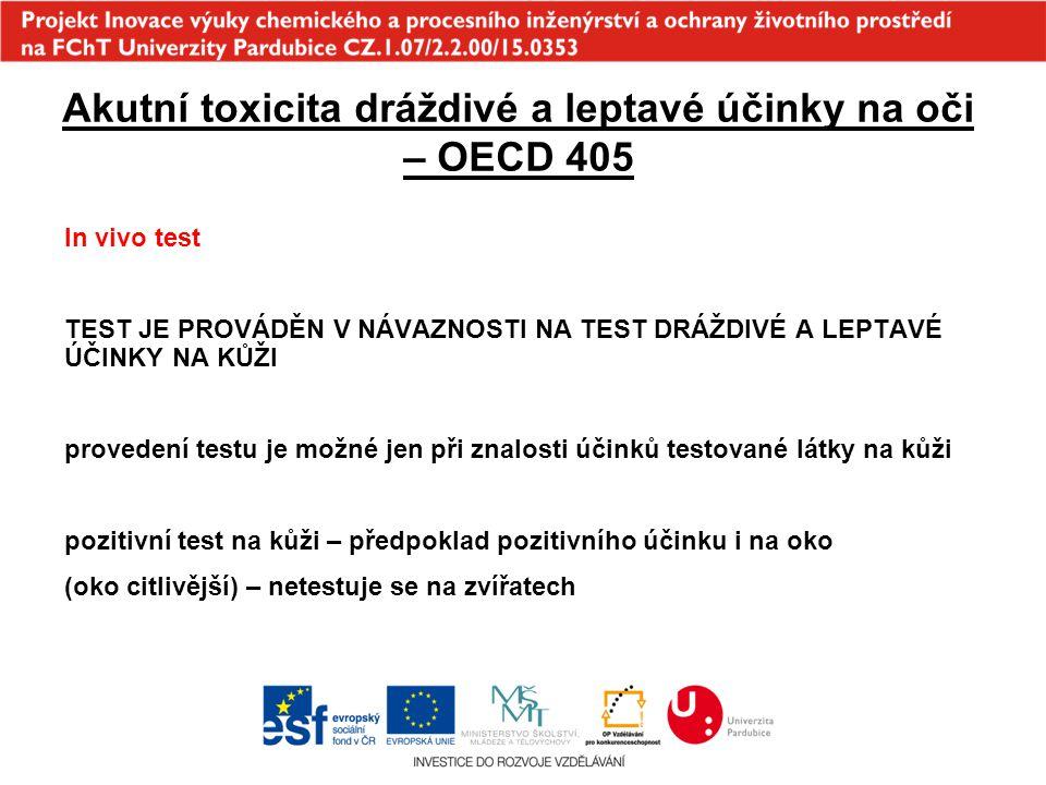 Akutní toxicita dráždivé a leptavé účinky na oči – OECD 405