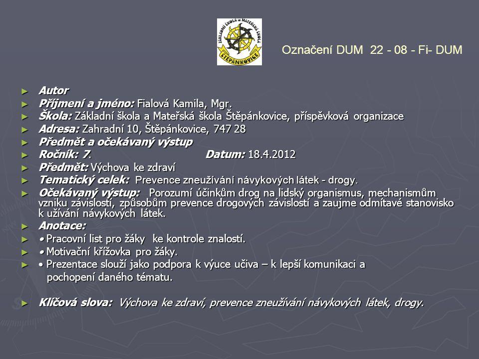 Označení DUM 22 - 08 - Fi- DUM Autor