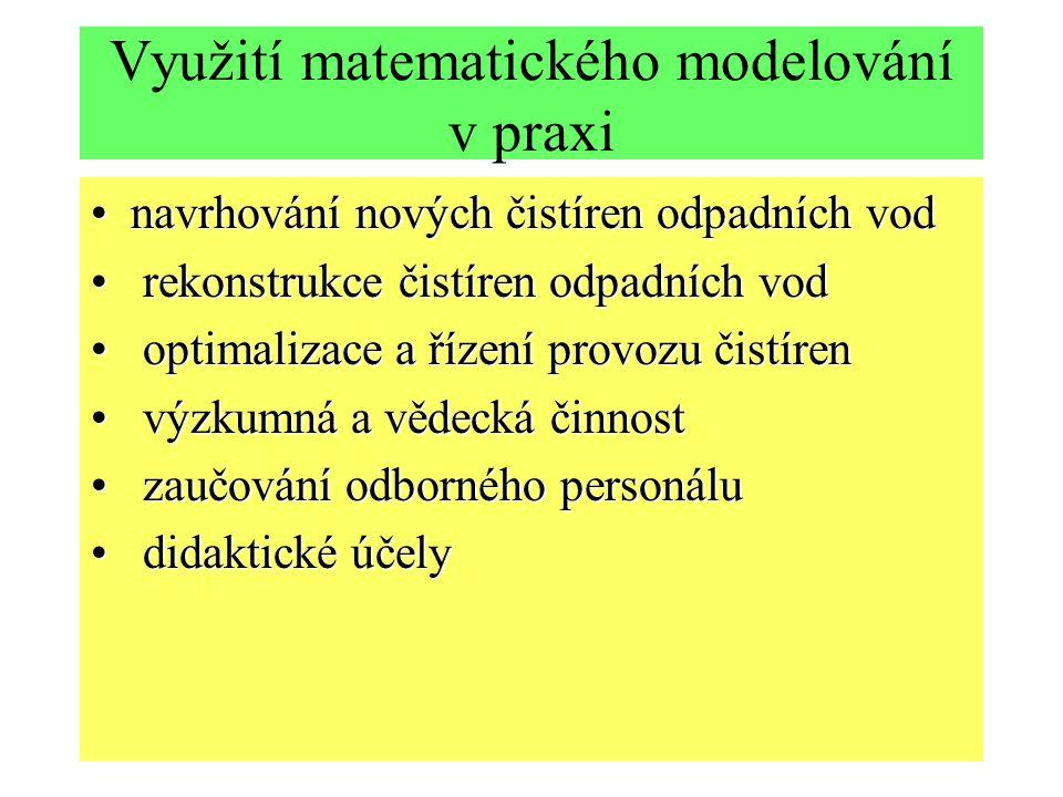 Využití matematického modelování v praxi