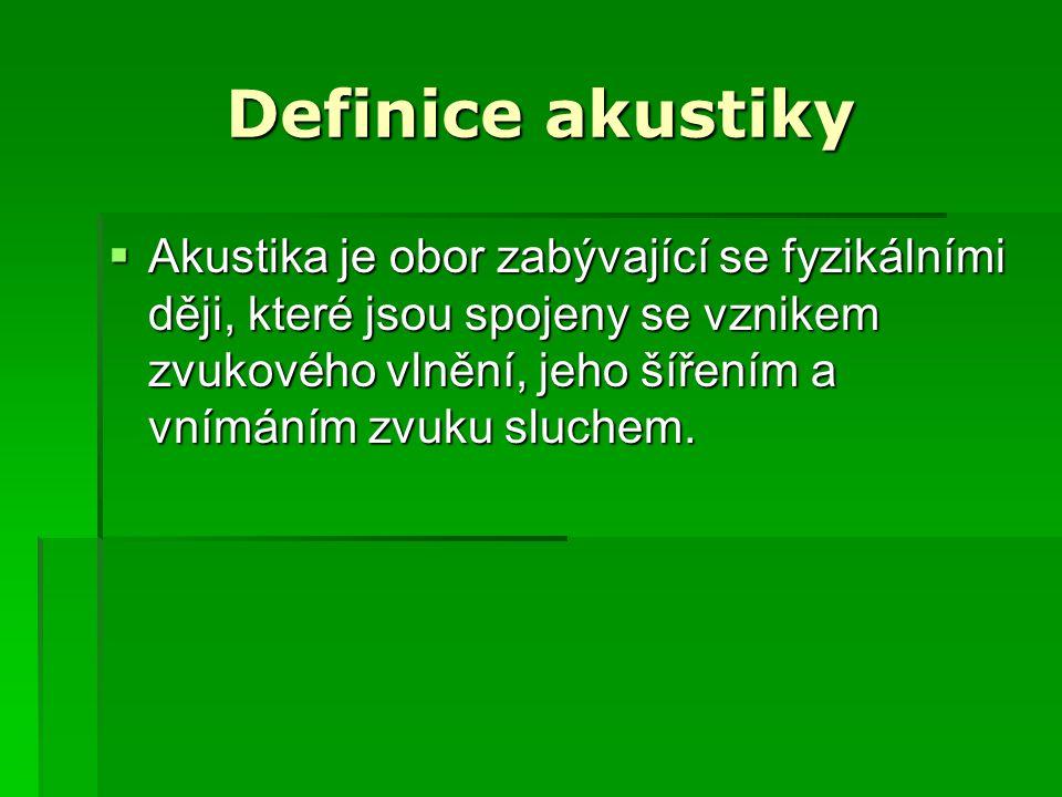 Definice akustiky