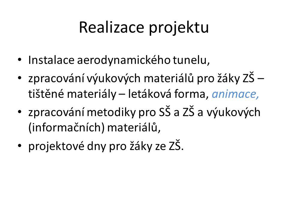 Realizace projektu Instalace aerodynamického tunelu,
