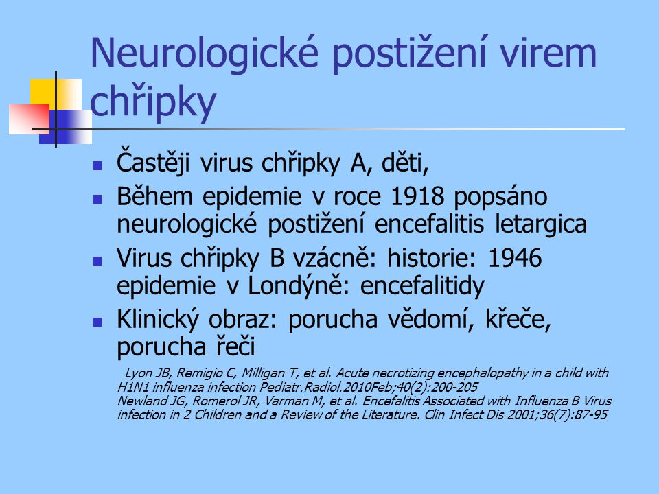 Neurologické postižení virem chřipky