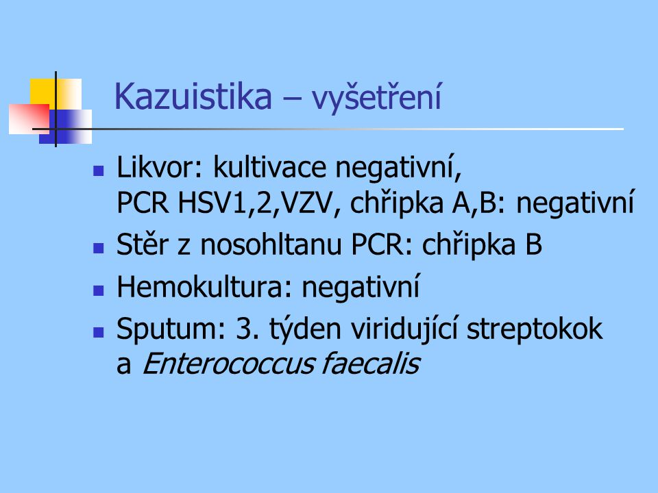 Kazuistika – vyšetření