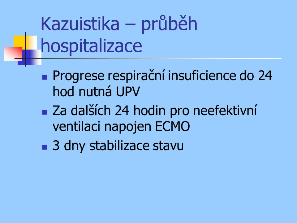 Kazuistika – průběh hospitalizace