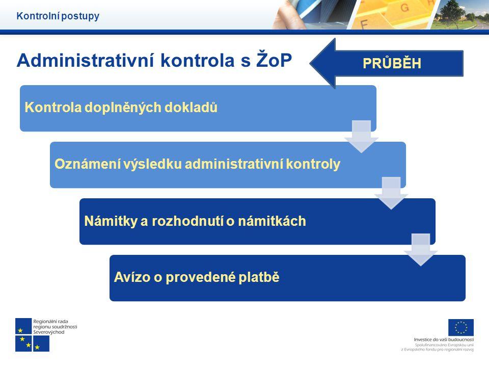 Administrativní kontrola s ŽoP