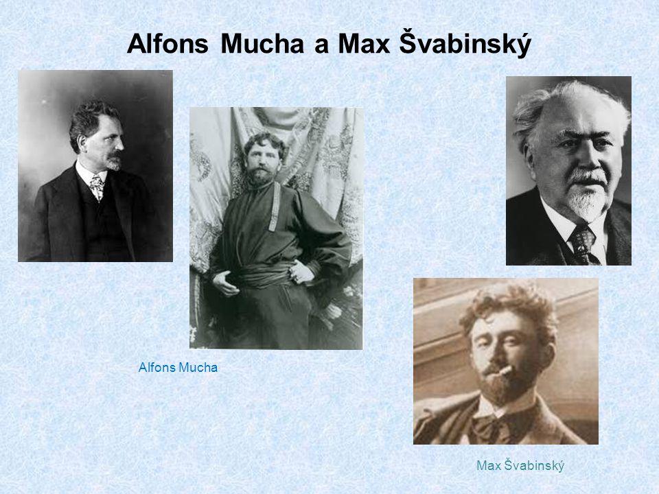 Alfons Mucha a Max Švabinský