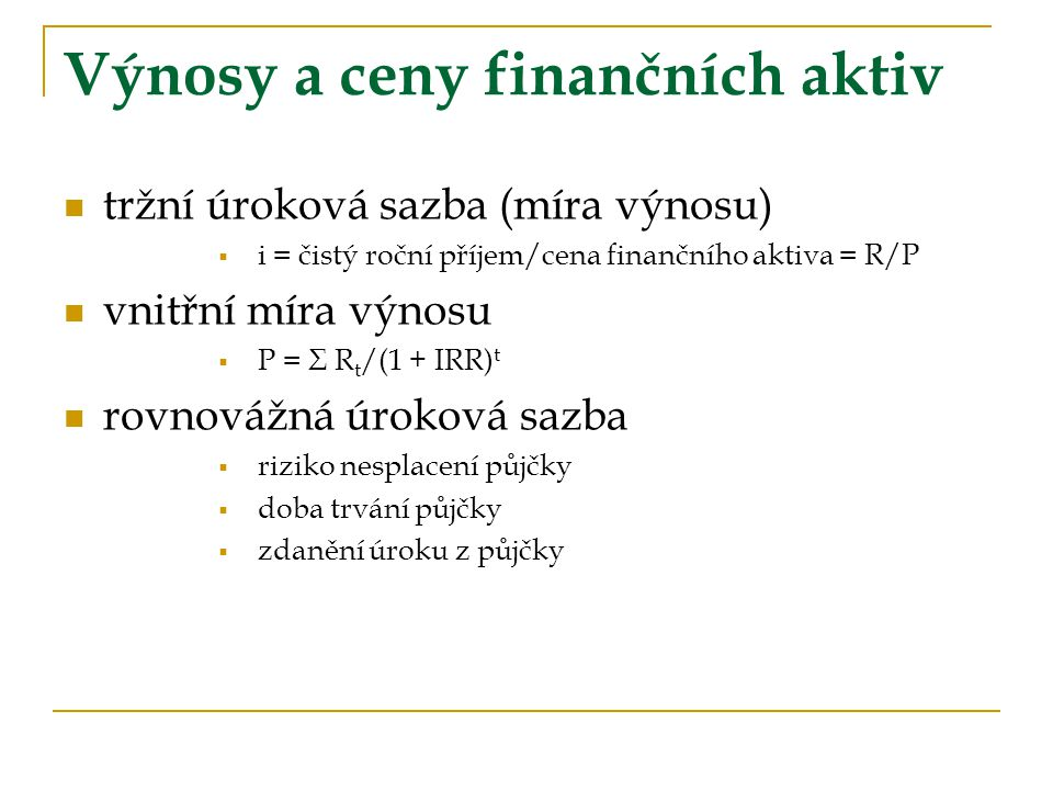 Výnosy a ceny finančních aktiv