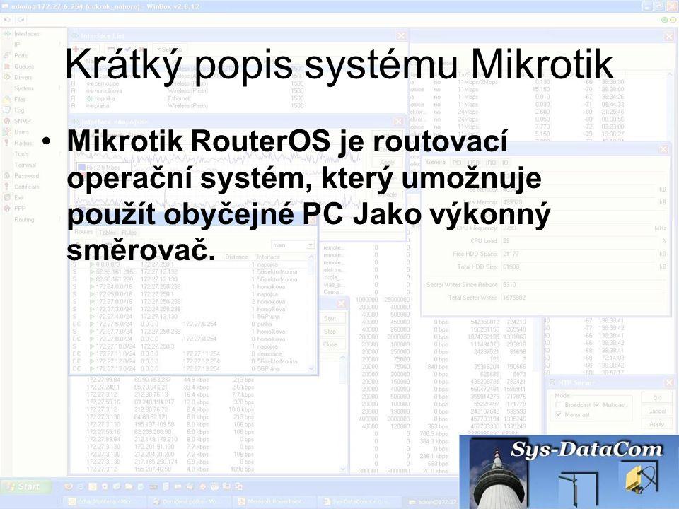 Krátký popis systému Mikrotik