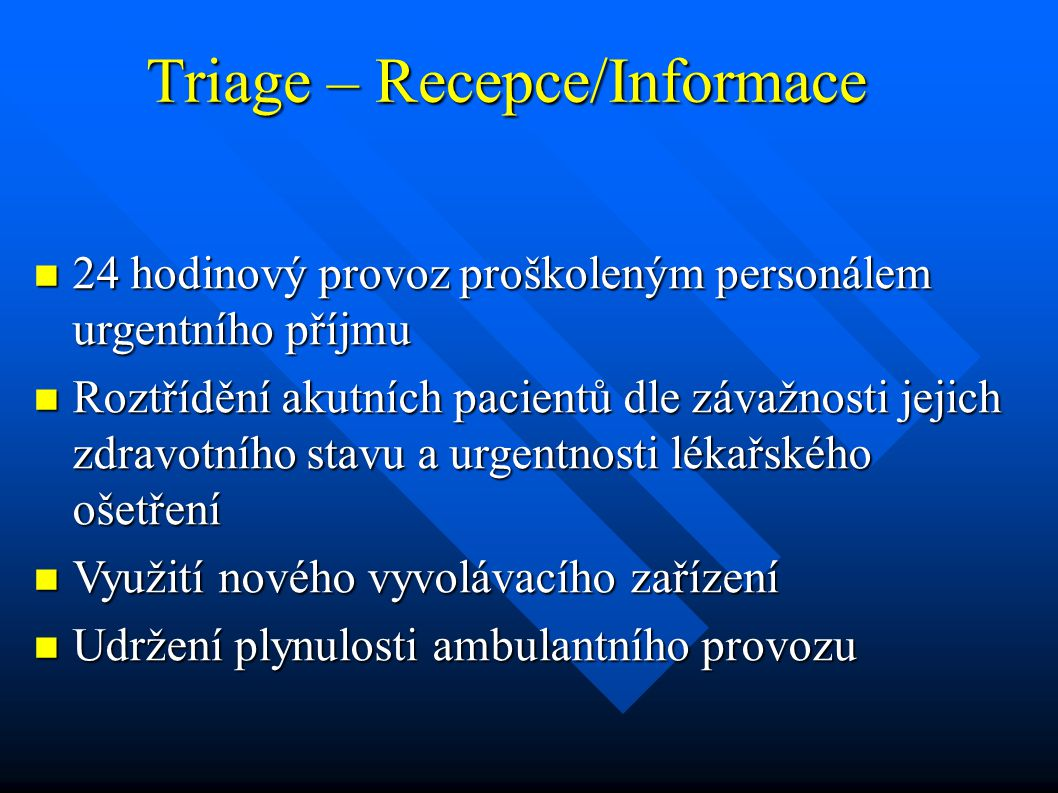 Triage – Recepce/Informace