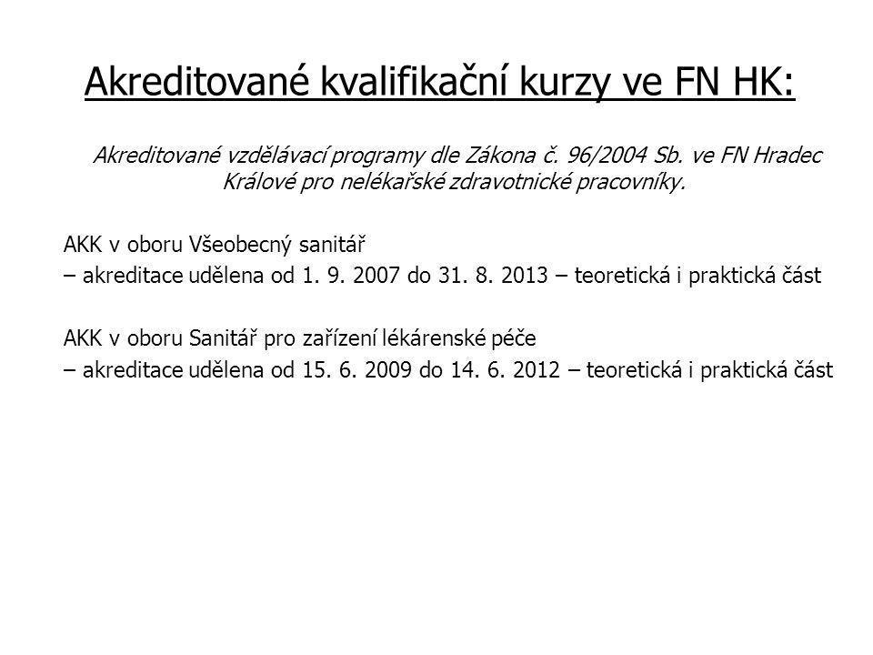 Akreditované kvalifikační kurzy ve FN HK: