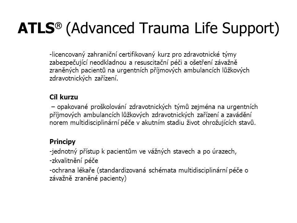 ATLS (Advanced Trauma Life Support)