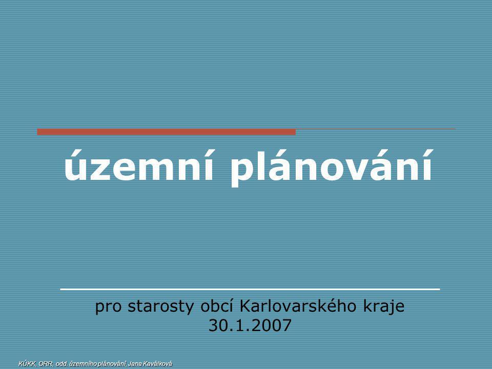 pro starosty obcí Karlovarského kraje 30.1.2007