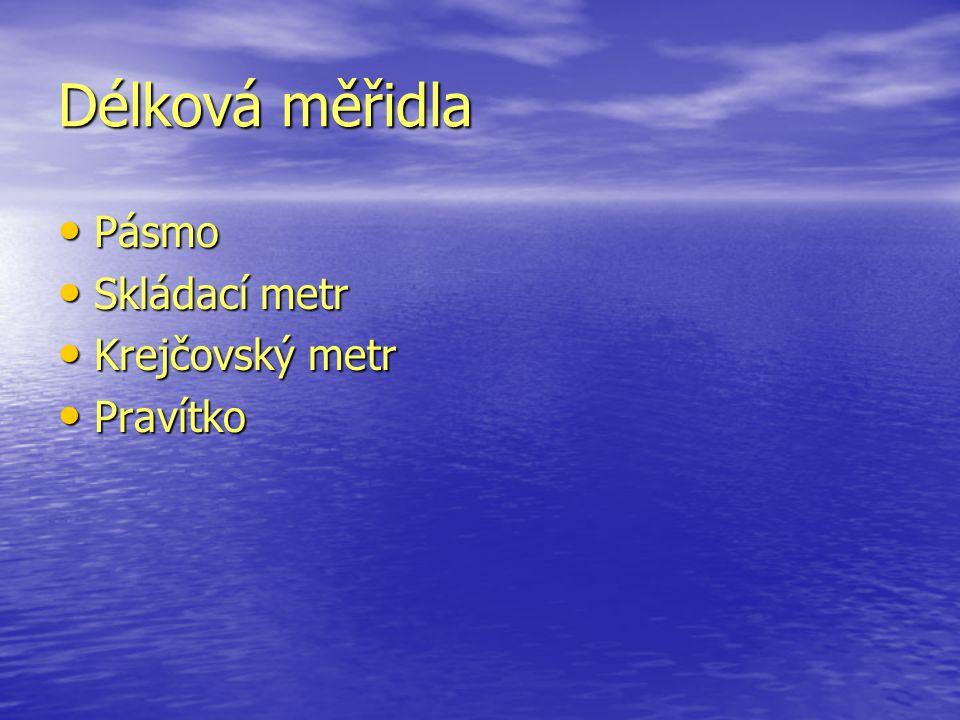 Délková měřidla Pásmo Skládací metr Krejčovský metr Pravítko