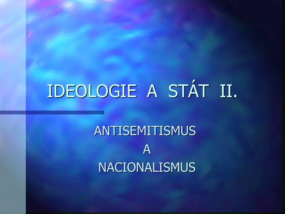 ANTISEMITISMUS A NACIONALISMUS
