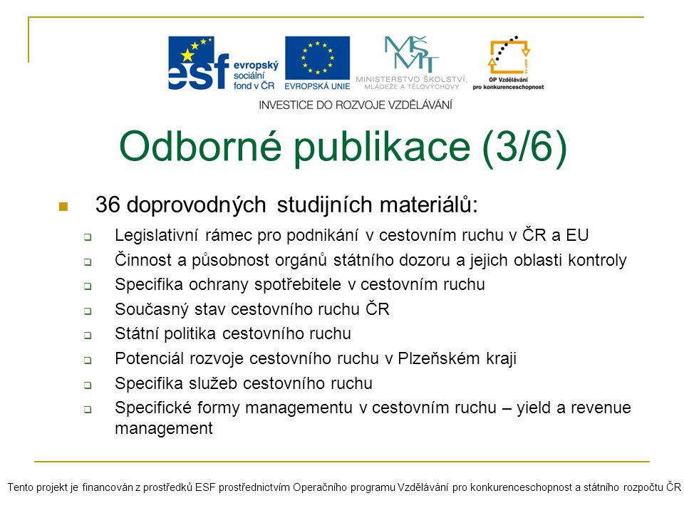 Odborné publikace (3/6) 36 doprovodných studijních materiálů:
