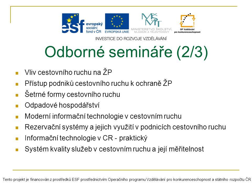 Odborné semináře (2/3) Vliv cestovního ruchu na ŽP