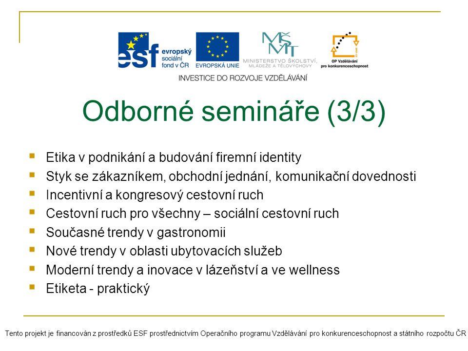 Odborné semináře (3/3) Etika v podnikání a budování firemní identity
