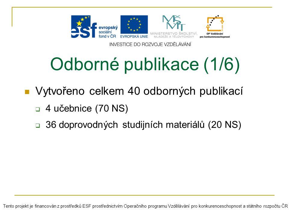 Odborné publikace (1/6) Vytvořeno celkem 40 odborných publikací