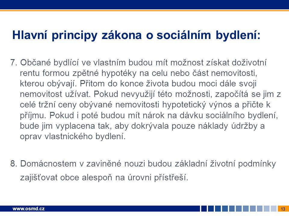 Hlavní principy zákona o sociálním bydlení: