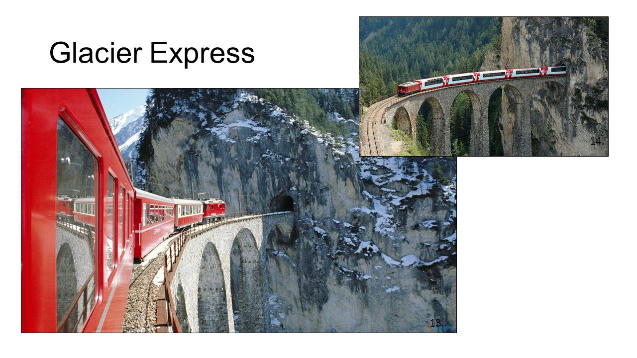 Glacier Express 14. 13.