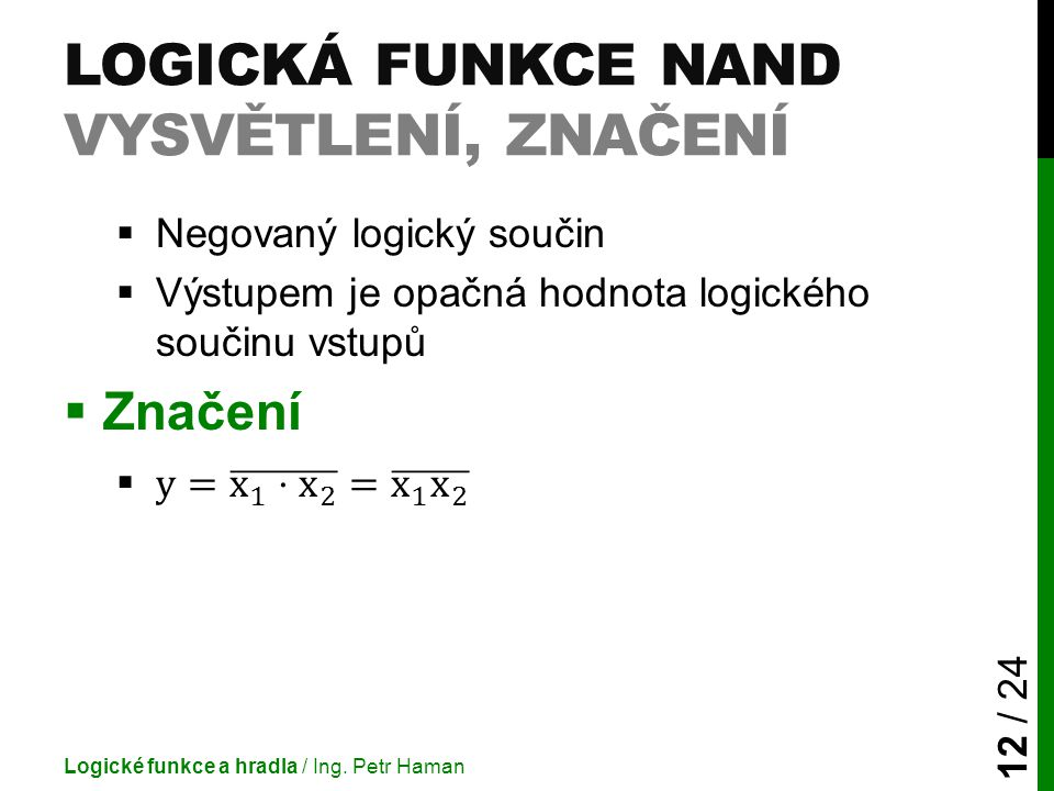 Logická funkce NAND vysvětlení, značení