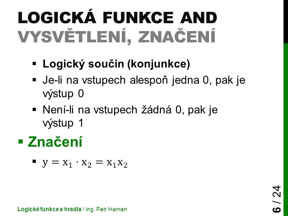 Logická funkce AND vysvětlení, značení