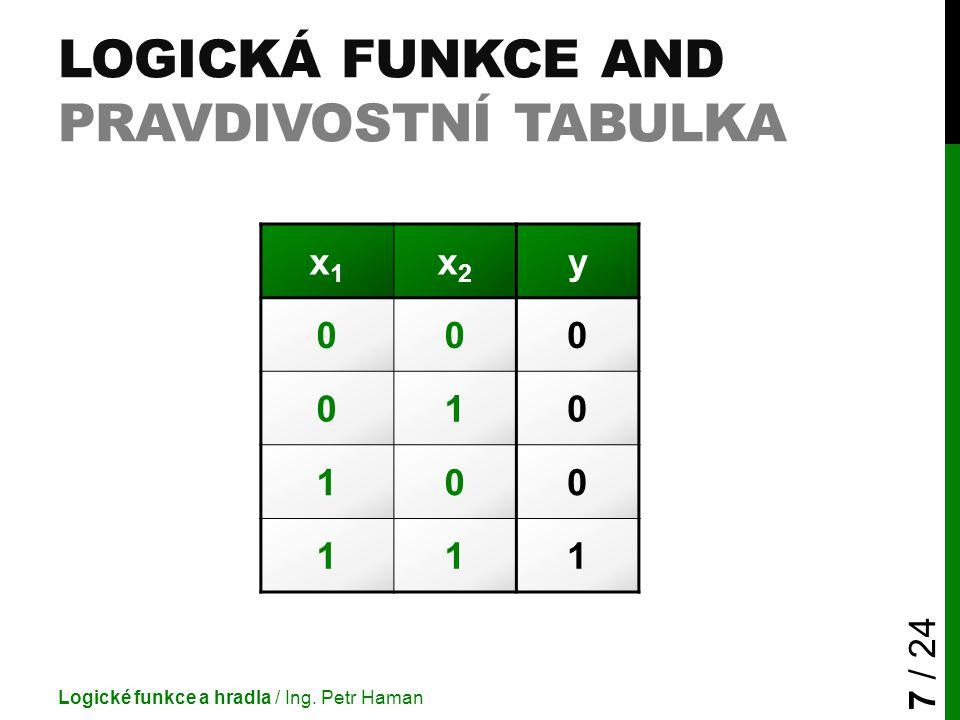 Logická funkce AND pravdivostní tabulka
