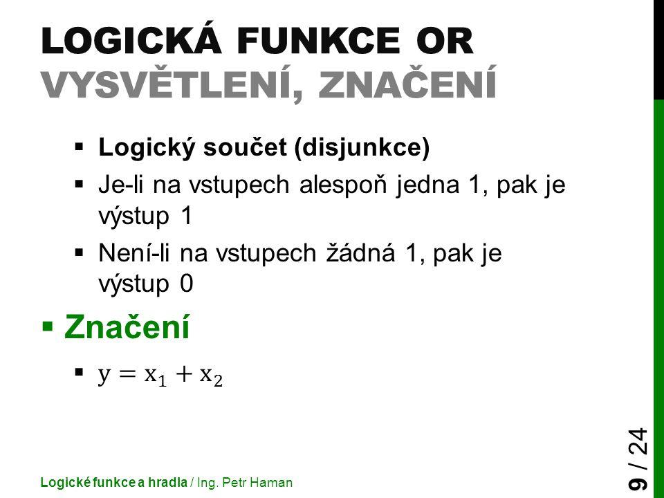 Logická funkce OR vysvětlení, značení