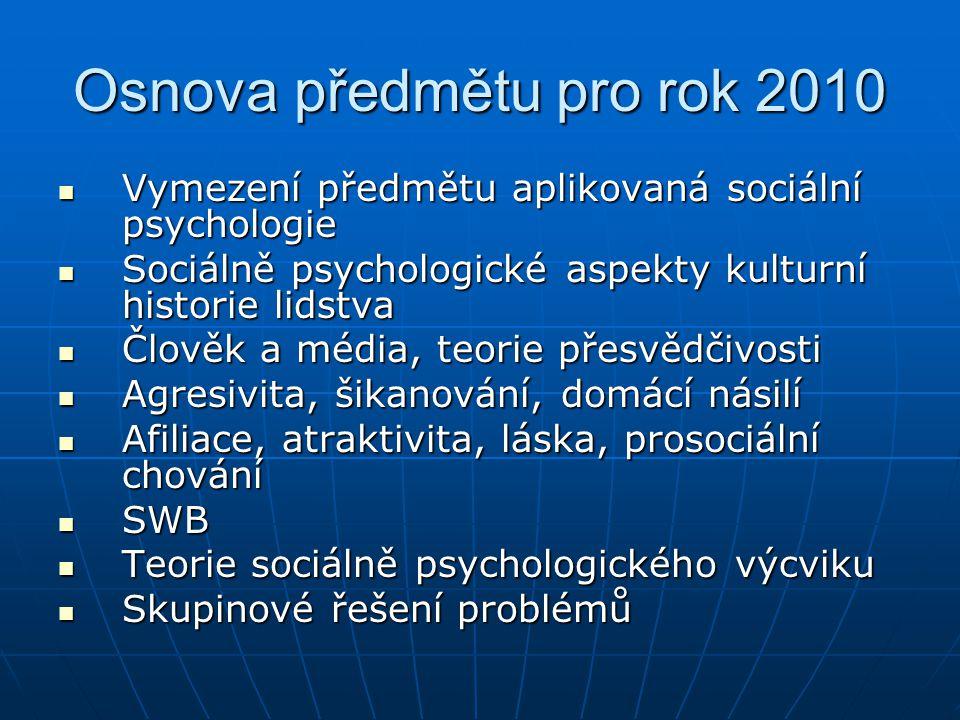Osnova předmětu pro rok 2010