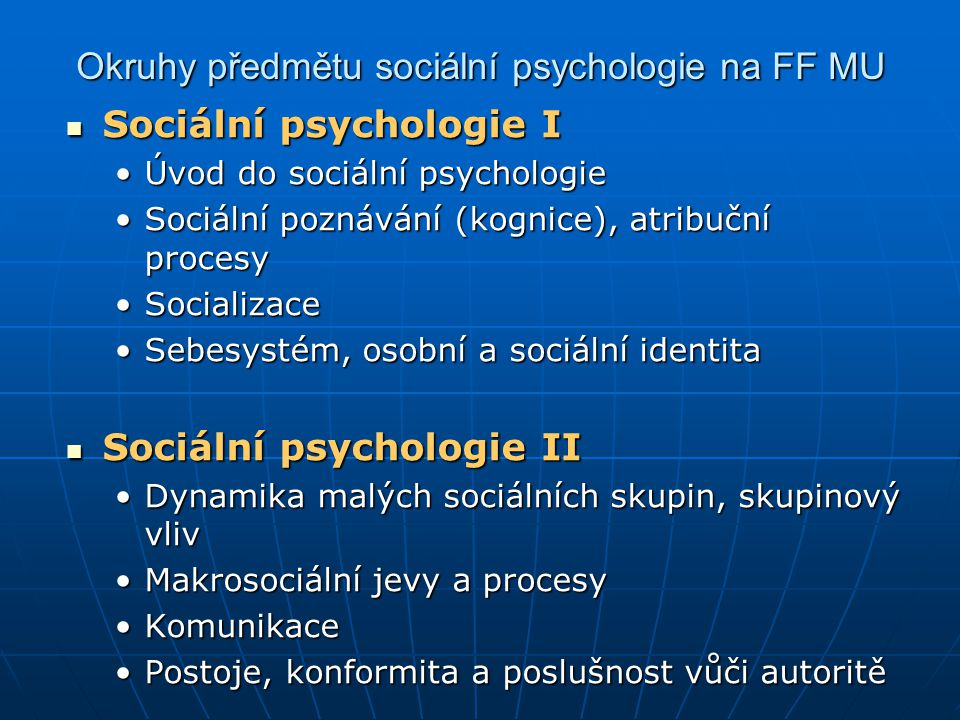 Okruhy předmětu sociální psychologie na FF MU