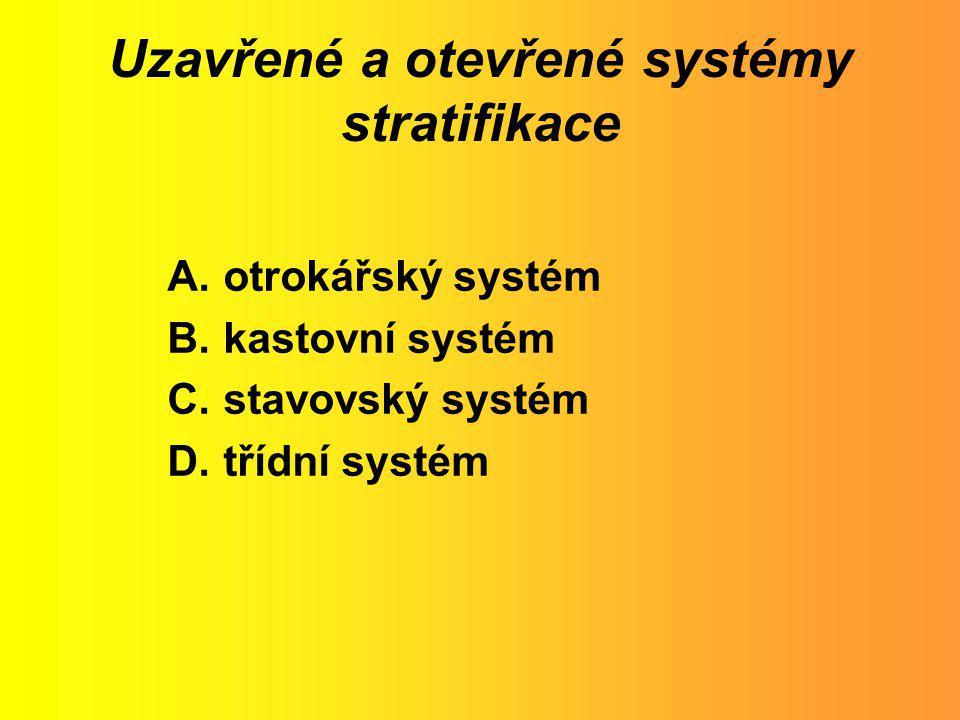 Uzavřené a otevřené systémy stratifikace