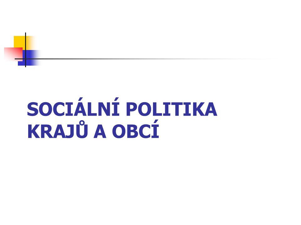 Sociální politika krajů a obcí