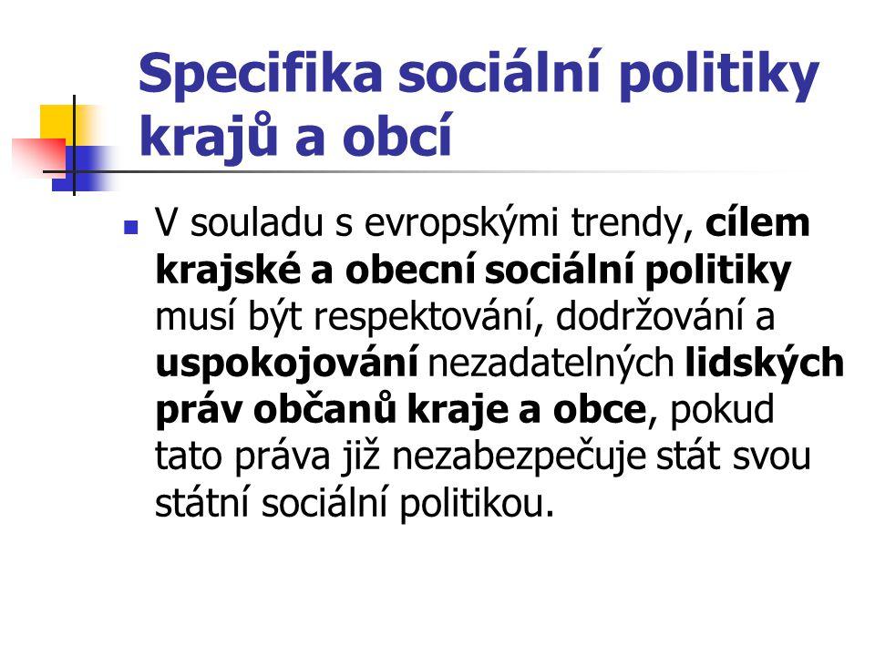 Specifika sociální politiky krajů a obcí