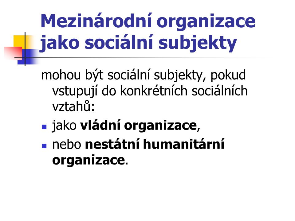 Mezinárodní organizace jako sociální subjekty