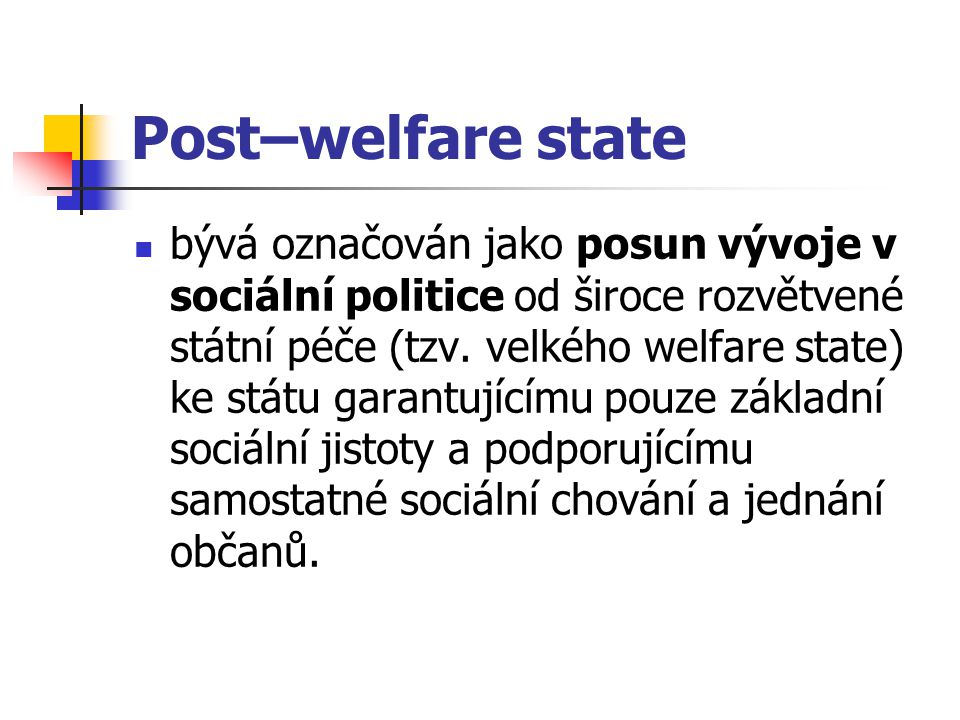 Post–welfare state