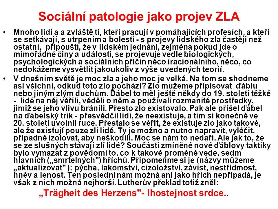 Sociální patologie jako projev ZLA