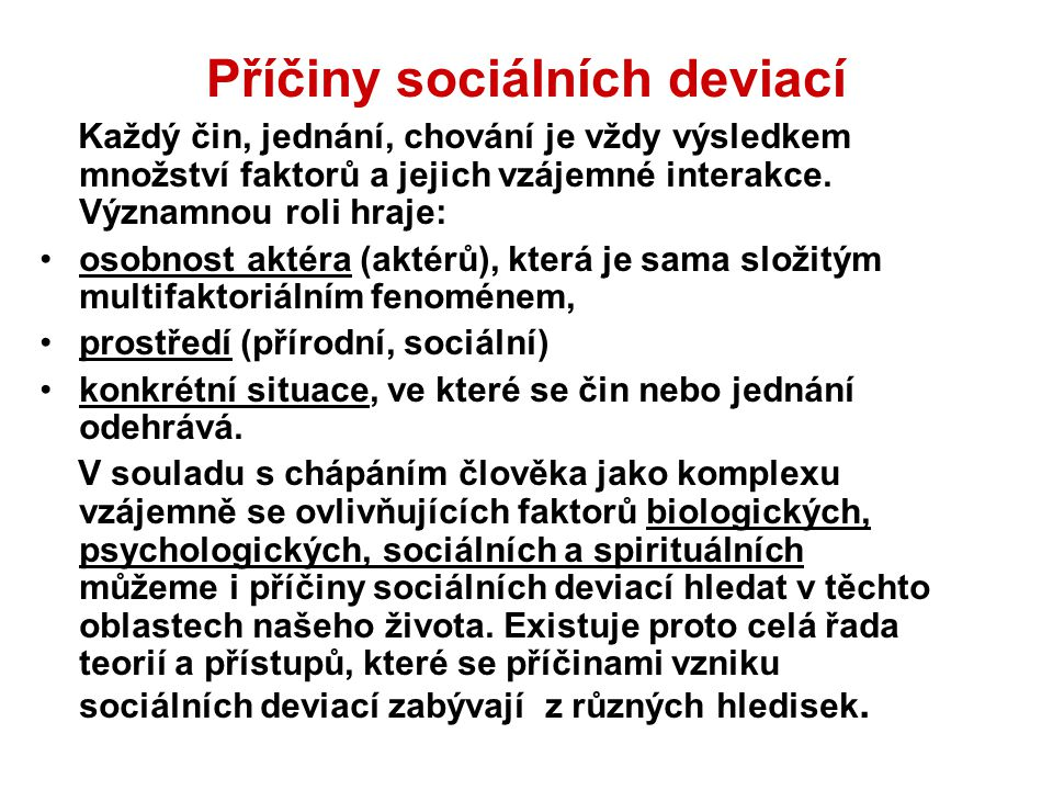 Příčiny sociálních deviací