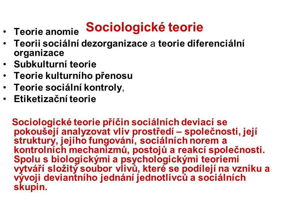 Sociologické teorie Teorie anomie