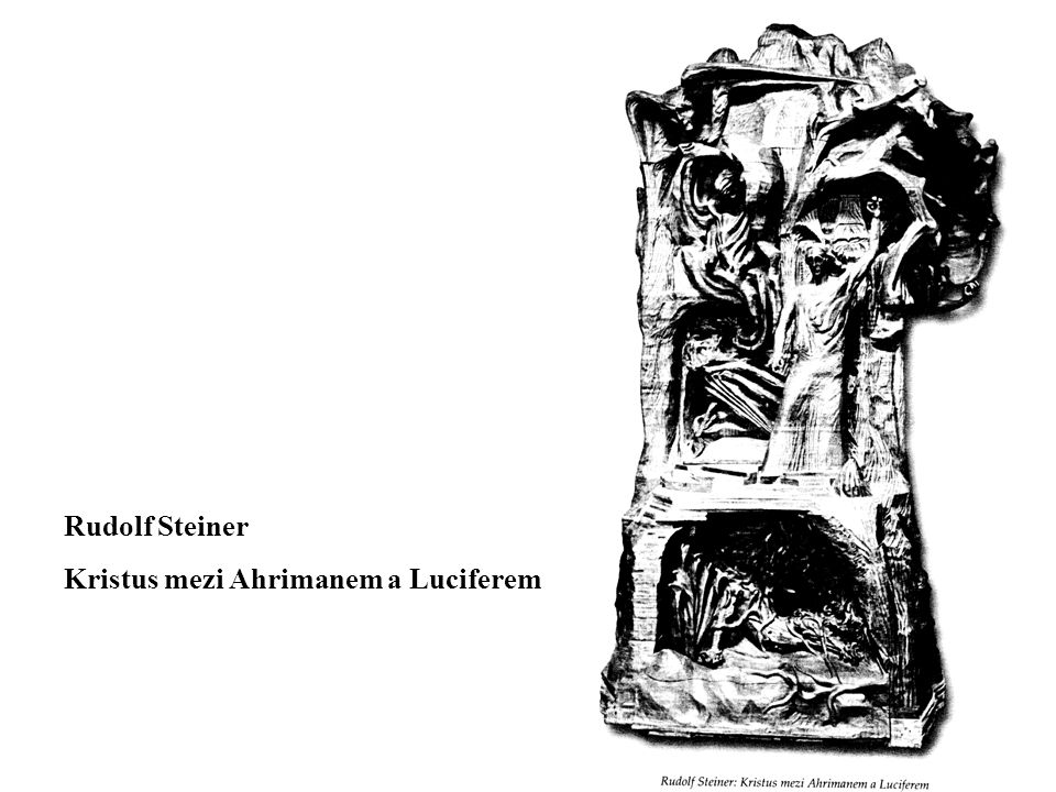 Rudolf Steiner Kristus mezi Ahrimanem a Luciferem