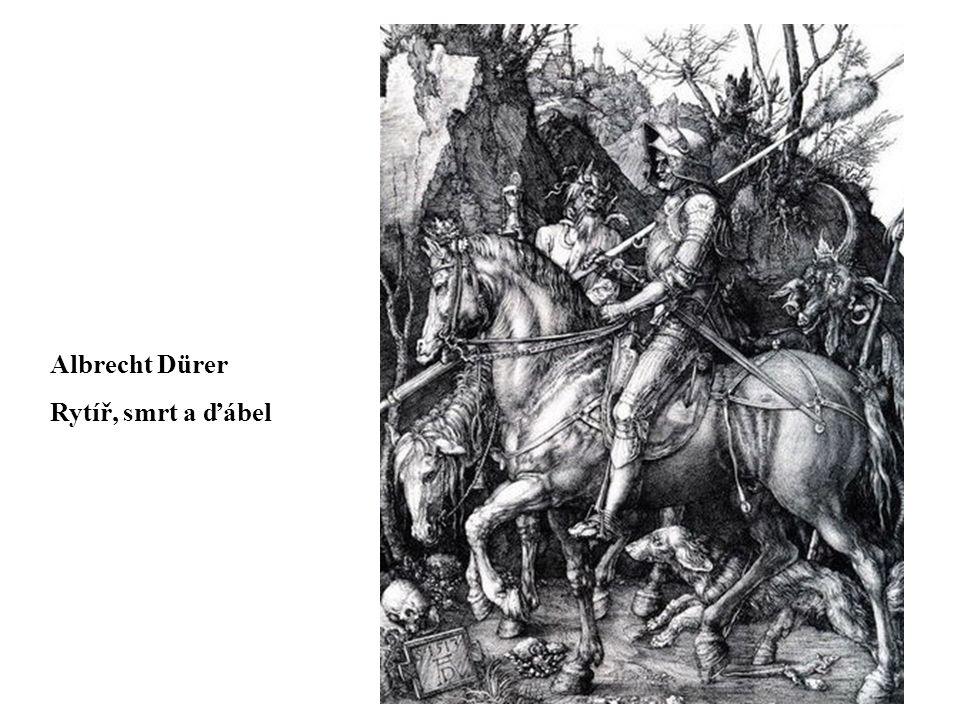 Albrecht Dürer Rytíř, smrt a ďábel