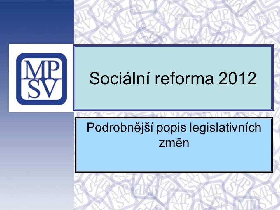 Podrobnější popis legislativních změn v hlavních zákonech 13.4.2011