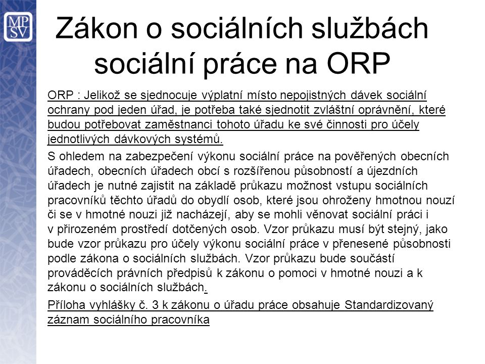 Zákon o sociálních službách sociální práce na ORP