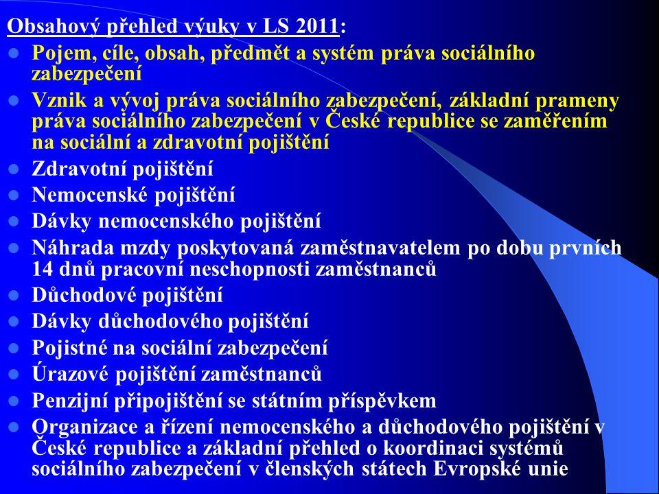 Obsahový přehled výuky v LS 2011:
