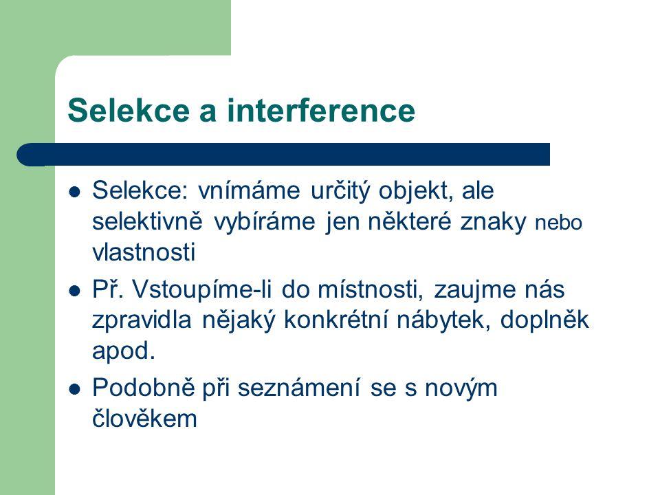 Selekce a interference