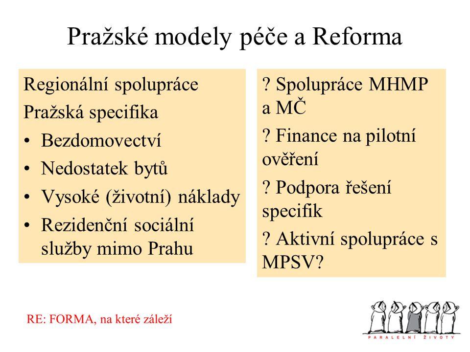Pražské modely péče a Reforma