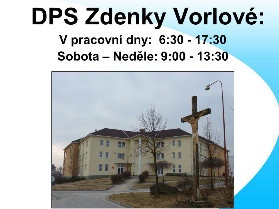 DPS Zdenky Vorlové: V pracovní dny: 6:30 - 17:30