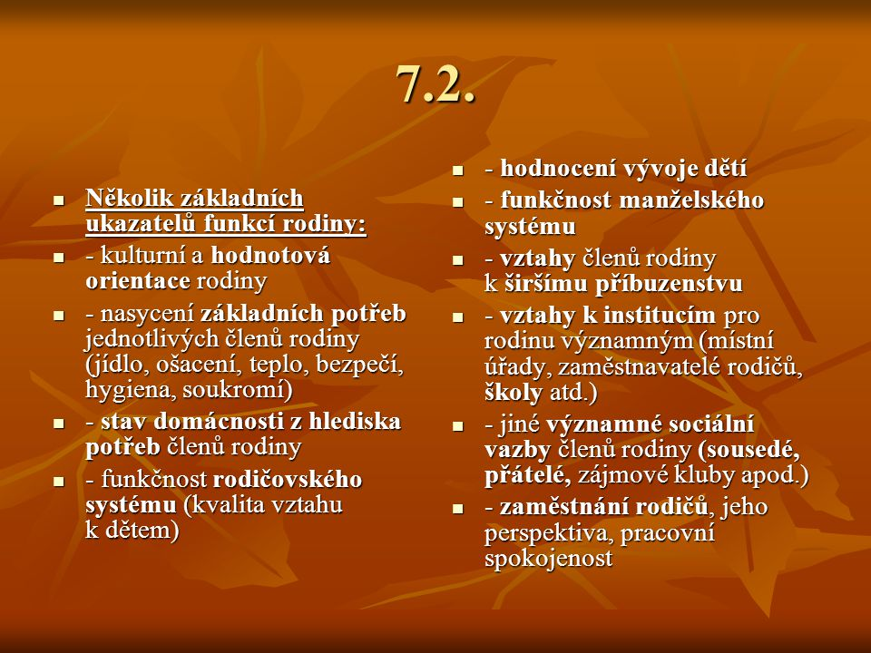 7.2. - hodnocení vývoje dětí